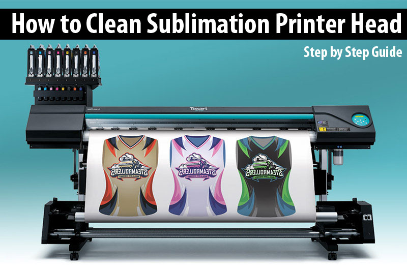 How to Clean Sublimation Printer Head